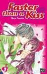 Faster than a kiss, tome 1 par Meca