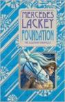 The Collegium Chronicles, tome 1 : Foundation par Lackey