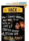 Hack : How I stopped worrying about what to do with my life and started driving a yellow cab par Plaut
