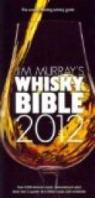 Jim Murray's Whisky Bible 2012 par Murray