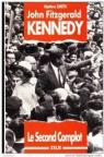 John Fitzgerald Kennedy. Le second complot par Smith