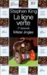 La ligne verte, tome 2 : Mister Jingle par King
