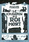 Le chagrin du roi mort par Jean-Claude Mourlevat