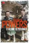 Le dilemme du prisonnier par Powers