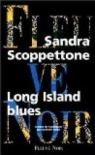 Long Island Blues par Scoppettone