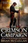 Powder Mage, tome 2: The Crimson Campaign par McClellan