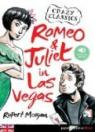 Romeo and Juliet in Las Vegas par Morgan