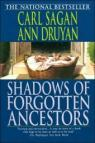 Shadows of Forgotten Ancestors: A Search for Who We Are par Sagan