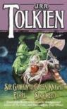 Sir Gawain and the Green Knight, Pearl, and Sir Orfeo par Tolkien
