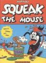 Squeak the mouse 1
