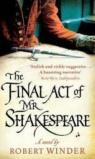 THe final act of Mr Shakespeare par Winder