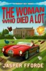 The woman who died a lot par Fforde