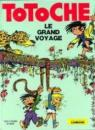 Totoche - Le grand voyage par Tabary