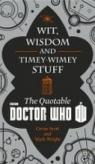Wit, Wisdom and Timey Wimey Stuff: The Quotable Doctor Who par Scott