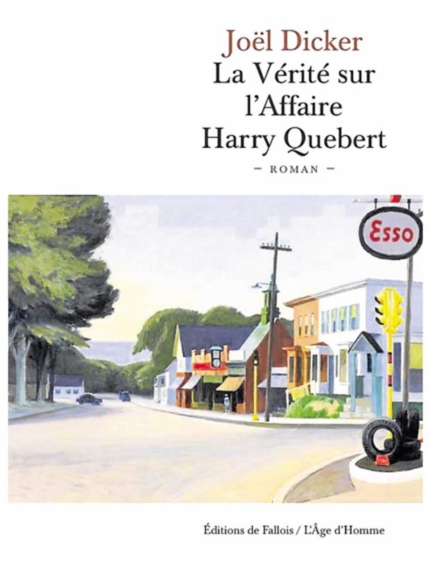 La vérité sur l'affaire Harry Québert par Joël Dicker