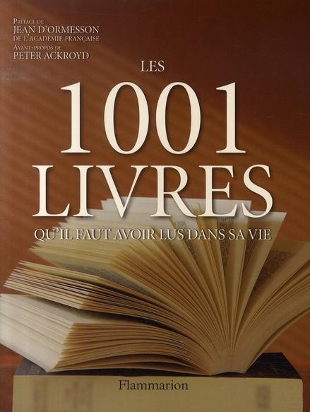 Les Romans Cites Dans Les 1001 Livres Qu Il Faut Avoir Lus
