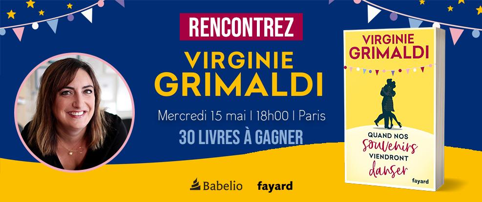 30 Livres Et Une Rencontre Avec Virginie Grimaldi